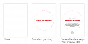 Inside your card - 3 options available - blank, standard greeting, personalised message